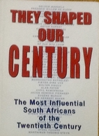 They Shaped Our Century: The Most…