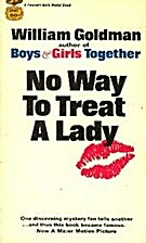 No Way To Treat A Lady by William Goldman