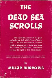 The Dead Sea Scrolls by Millar Burrows