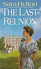 The Last Reunion by Sara Hylton