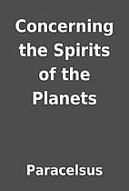 Concerning the Spirits of the Planets by…