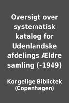 Oversigt over systematisk katalog for…