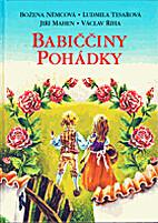 Babicciny pohadky by Bozena Nemcova, et al.