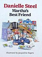 Martha's Best Friend by Danielle Steel