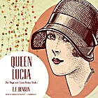 Queen Lucia by E. F. Benson