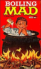 Boiling Mad by Albert B. Feldstein