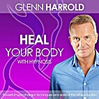 Heal Your Body by Using the Power of Your…