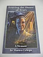 Leaving the House of Tears: A Memoir by…