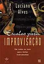 Escalas para improvisação by Luciano Alves