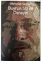 Buyrun Siz de Deneyin by Mehmet Serdar