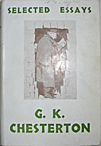 Selected Essays by G. K. Chesterton