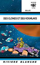 Des Clones et des Koumlaks... by Sellig