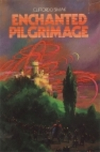 Enchanted Pilgrimage by Clifford D. Simak