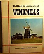 Getting To Know About Windmills by Jeffery…