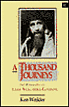 A Thousand Journeys: The Biography of Lama…