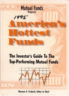 America's Hottest Funds, 1995 by Norman G.…