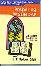 Preparing for Sunday (Year B) by J E Spicer