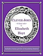 Clever John by Elizabeth Hoyt