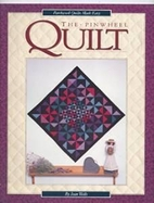 The Pinwheel Quilt (Patchwork Quilts Made…