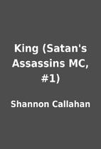 King (Satan's Assassins MC, #1) by Shannon…