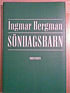 Sunday's Children by Ingmar Bergman