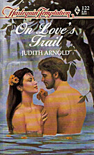 On Love's Trail by Judith Arnold