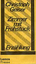 Zimmer mit Frühstück by Christoph Geiser