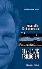 Reykjavik-trilogien by Einar Már…