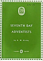 Seventh Day Adventists by G. W. Kirby