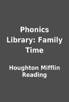 Phonics Library: Family Time by Houghton…