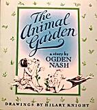 The Animal Garden by Ogden Nash