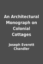 An Architectural Monograph on Colonial…