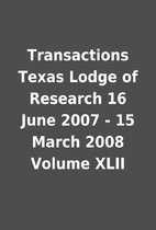 Transactions Texas Lodge of Research 16 June…