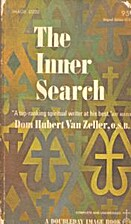 THE INNER SEARCH. by Dom Hubert van Zeller.