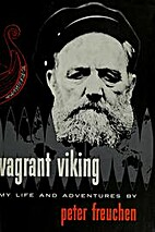 Vagrant Viking; my life and adventures by…