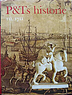 P&Ts historie (bd. 1-5 kompl) by Otto Madsen