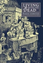 Living with the Dead by Darrell Schweitzer