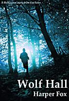 Wolf Hall by Harper Fox
