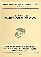 A Brief History of Marine Corps Aviation by…