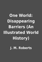 One World: Disappearing Barriers (An…
