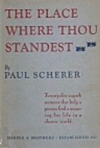 The place where thou standest by Paul…
