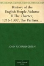 History of the English People, Volume II The…