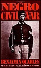 The Negro in the Civil War by Benjamin…