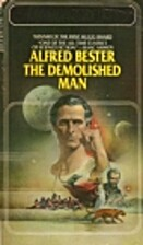 The Demolished Man by Alfred Bester