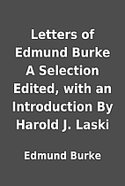 Letters of Edmund Burke A Selection Edited,…