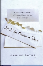 If I Am Missing or Dead: A Sister's Story of…