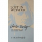 Lost in Wonder: Charles Wesley, The Meaning…