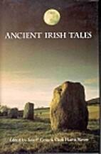 Ancient Irish Tales by Tom Peete Cross and…
