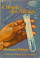 Chemie des Alltags by Hermann Römpp
