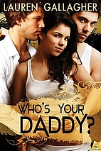 Who's Your Daddy? by Lauren Gallagher